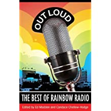 Out Loud: The Best of Rainbow Radio by Ed Madden (2010-07-01)