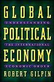 Image de Global Political Economy: Understanding the International Economic Order