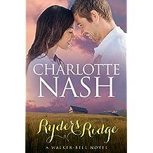 Ryders Ridge: A Walker-Bell Romance (The Walker-Bell Stories Book 1) (English Edition)