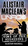 Time of the Assassins (Alistair MacLean's UNACO)
