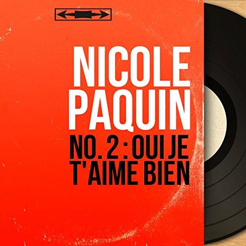 No. 2 : Oui je t'aime bien (feat. Jean Bouchéty et son orchestre) [Mono Version]