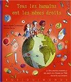 Telecharger Livres Tous les humains ont les memes droits La Declaration universelle des droits de l Homme de 1948 racontee aux enfants (PDF,EPUB,MOBI) gratuits en Francaise