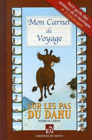 Mon Carnet de Voyage : Sur les pas du Dahu