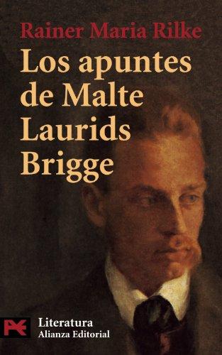 Los apuntes de Malte Laurids Brigge (El Libro De Bolsillo - Literatura) por Rainer Mª Rilke