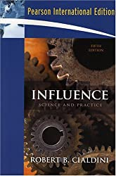 Influence: Science and Practice by Robert B. Cialdini (2008-08-15)