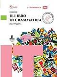 Il libro di grammatica. Per CTP e CPIA