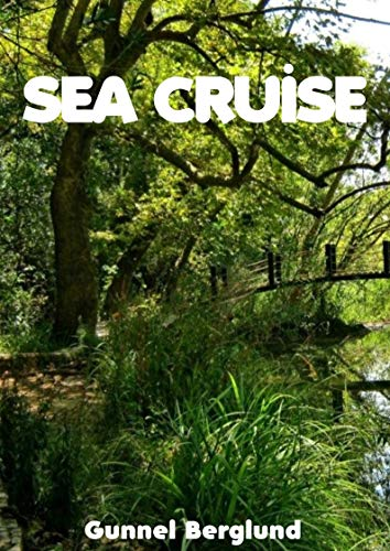 Sea cruise (Swedish Edition) por Gunnel  Berglund