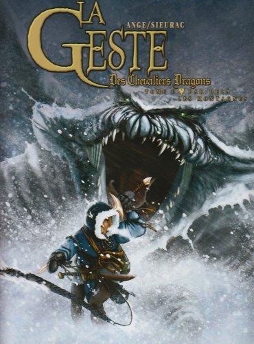 La Geste des Chevaliers Dragons, Tome 6 : Par-delà les montagnes par Ange
