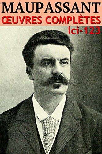 Guy de Maupassant - Oeuvres Complètes: lci-123