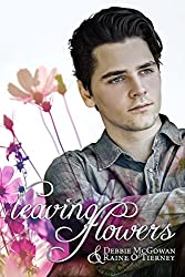 Leaving Flowers (Seeds of Tyrone Book 1)