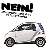 Nein ich möchte mein Auto nicht verkaufen - Schriftzug Autotattoo Sticker Aufkleber Sprüche |KB318
