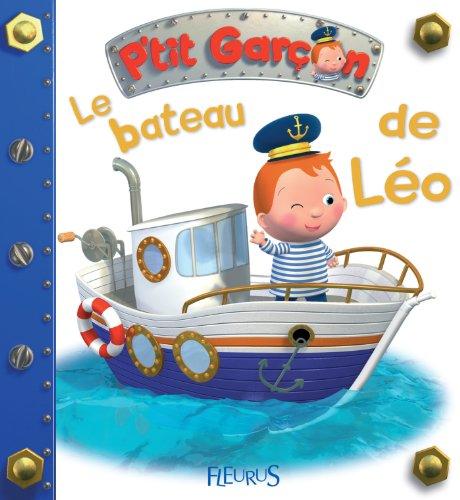 Le bateau de Léo (P'tit garçon) par Emilie Beaumont