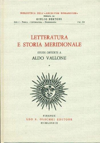 Letteratura e storia meridionale. Studi offerti a Aldo Vallone