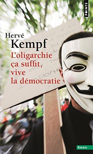 Oligarchie a Suffit, Vive La D'Mocratie(l') par Herv' Kempf