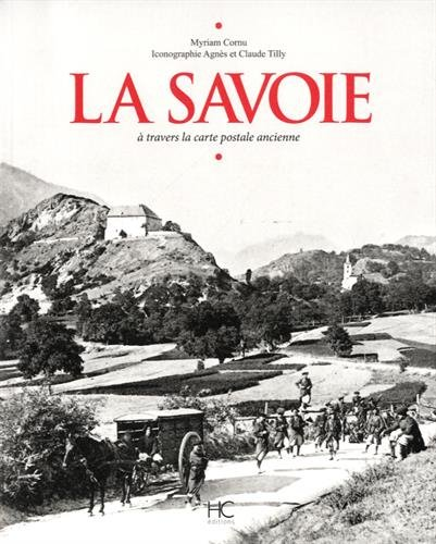 La Savoie  travers la carte postale ancienne