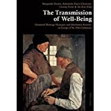 The Transmission of Well-Being: Gendered Marriage Strategies and Inheritance Systems in Europe (17th-20th Centuries)
