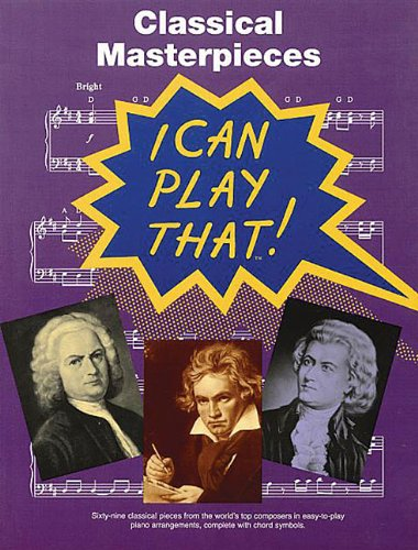 Classical Masterpieces: I Can Play That!