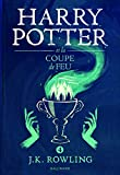 Harry Potter, IV : Harry Potter et la Coupe de Feu...