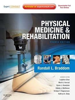 Physical Medicine and Rehabilitation by [Braddom, Randall L., Braddom, Randall L.]