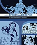 Angels And Magpies: The Love And Rockets Library Vol. 13