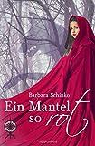Ein Mantel so rot (Maerchenspinnerei, Band 2)