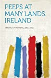 Front cover for the book Peeps at Many Lands: Ireland by Katharine Tynan
