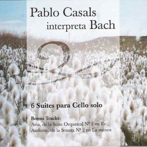 Pablo Casals Interpreta Bach (6 Suites para Cello Solo)
