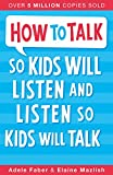 #5: How to Talk So Kids Will Listen and Listen So Kids Will Talk