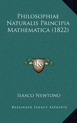 Philosophiae Naturalis Principia Mathematica (1822) by Sir Isaac Newton Sir (2010-09-10)