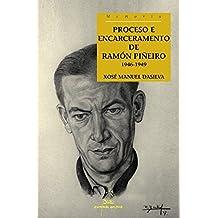 Proceso e encarceramento de Ramón Piñeiro. 1946-1949 (Memoria)