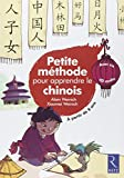 Petite méthode pour apprendre le chinois (+ CD audio)