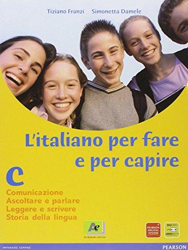 Italiano per fare e per capire. Per la Scuola media: 3