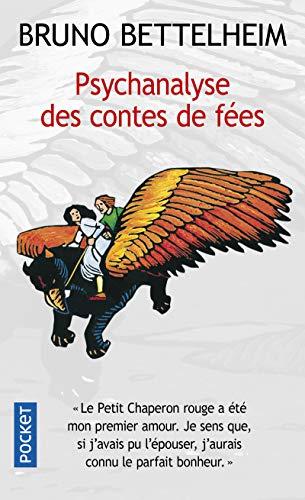 Psychanalyse des contes de fées (Pocket) por Bruno Bettelheim