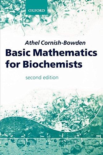 Basic Mathematics for Biochemists por Athel Cornish-Bowden