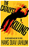 The Catalyst Killing (K2 and Patricia series Book 3)