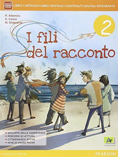 Fili del racconto. Con Letteratura-Quaderno. Per la Scuola media. Con e-book. Con espansione online: 2