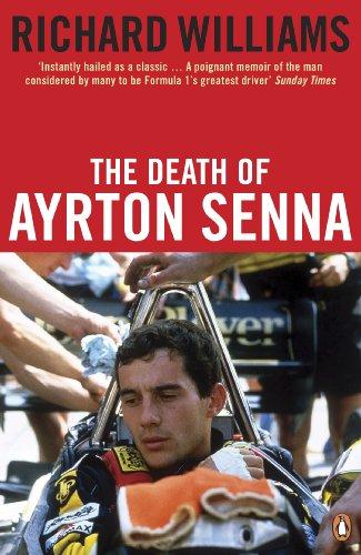 The Death of Ayrton Senna (English Edition) por Richard Williams