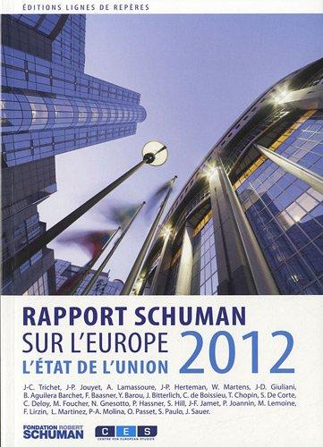 L'tat de l'Union : Rapport Schuman 2012 sur lEurope