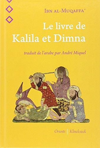 Le livre de Kalila et Dimna par Ibn al Muqaffa'