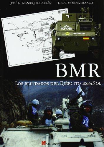 Bmr - los blindados del ejercito español (Afv (galland Books)) por Jose Mª Manrique Garcia