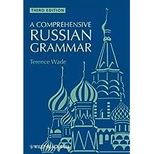 A Comprehensive Russian Grammar (Blackwell Reference Grammars)