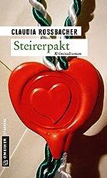 Steirerpakt: Sandra Mohrs siebter Fall (Kriminalromane im GMEINER-Verlag)