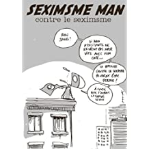 Seximsme Man