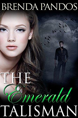The Emerald Talisman (Talisman Series) by Brenda Pandos