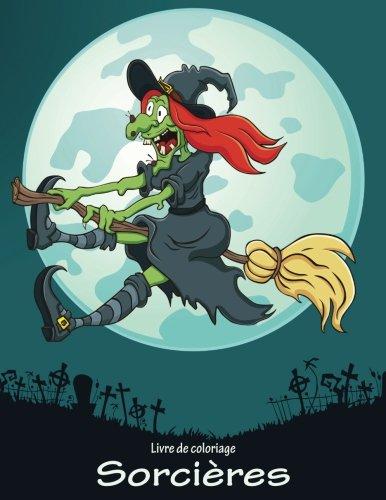 Livre de coloriage Sorcières 1 (Horreur Coloriage Halloween)