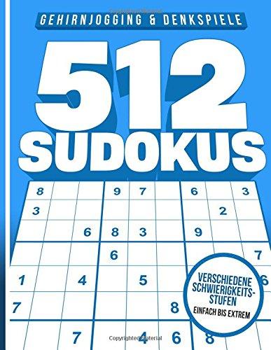 Preisvergleich Produktbild 512 Sudokus: Sudoku Buch leicht,  mittel,  schwer,  und extrem,  mit Lösungen und Anleitung