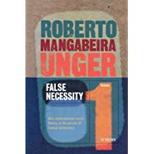 1: False Necessity: Anti-necessitarian Social Theory in the Service of Radical Democracy (Politics)
