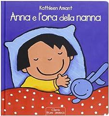 Idea Regalo - Anna e l'ora della nanna. Ediz. illustrata