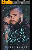 Love Me Like That: LMLT Book 1