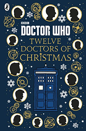 Doctor Who. 12 Doctors Of Christmas por Vv.Aa.